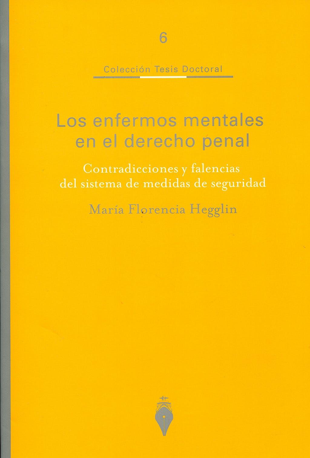Portada del libro 9789879120705 Los Enfermos Mentales en el Derecho Penal