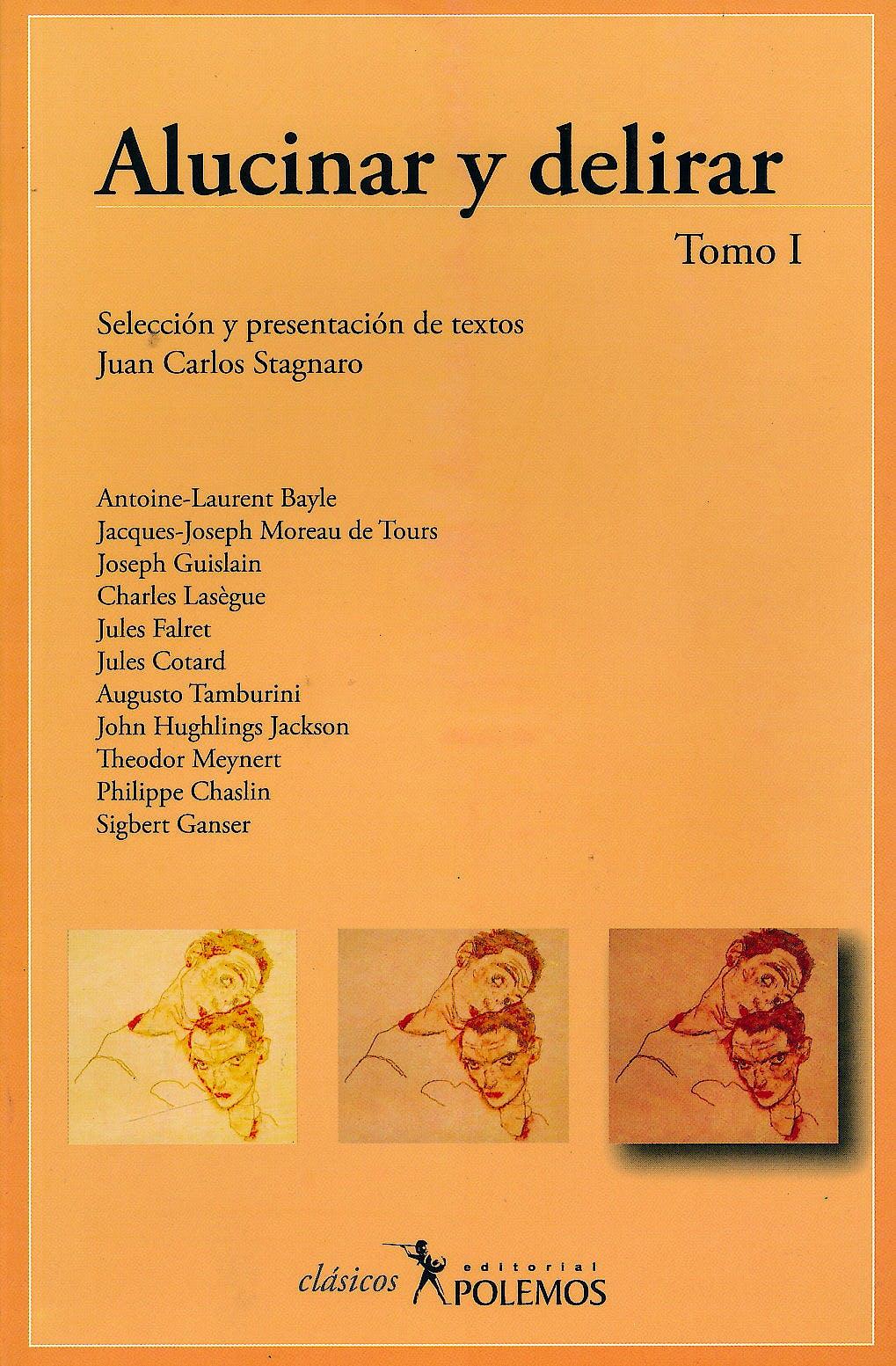 Portada del libro 9789879165072 Alucinar y Delirar, Tomo I