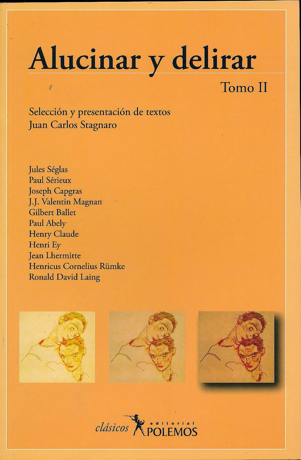 Portada del libro 9789879165096 Alucinar y Delirar, Tomo II