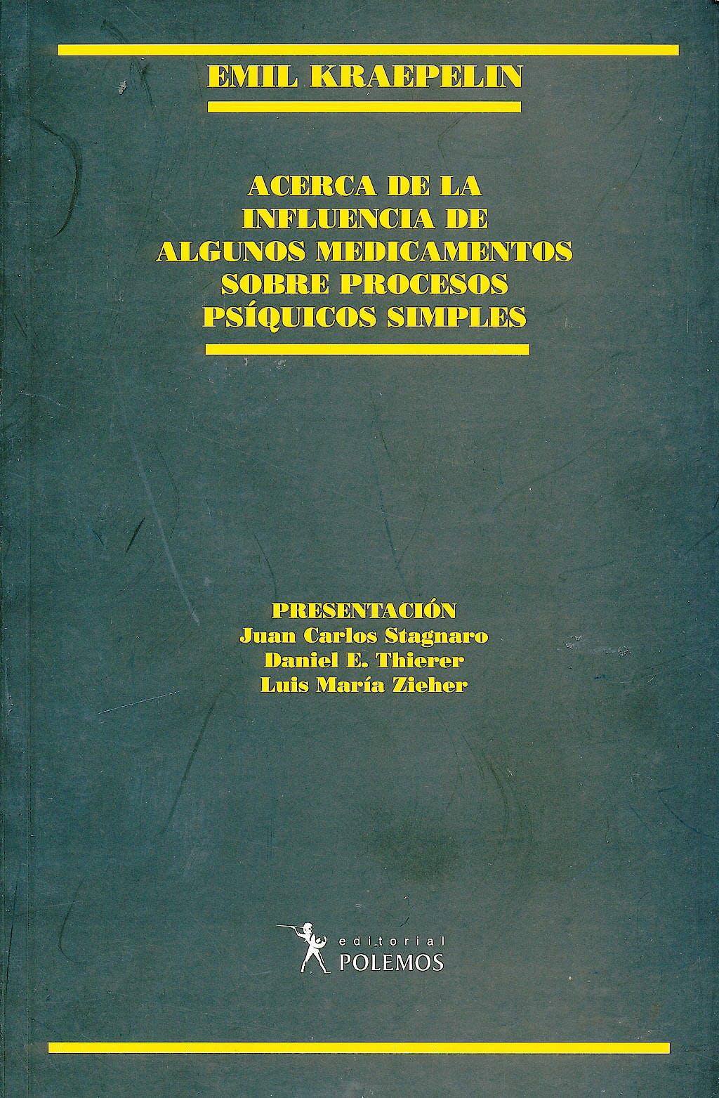 Portada del libro 9789879165492 Acerca de la Influencia de Algunos Medicamentos sobre Procesos Psíquicos Simples