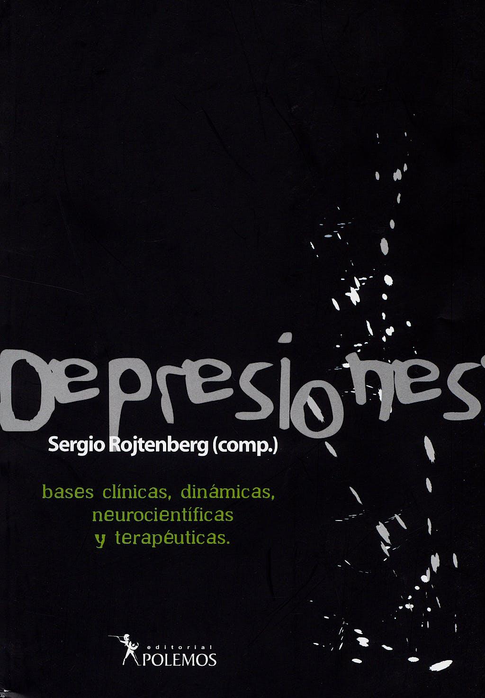 Portada del libro 9789879165751 Depresiones. Bases Clinicas Dinamicas Neurocientificas y Terapeuticas