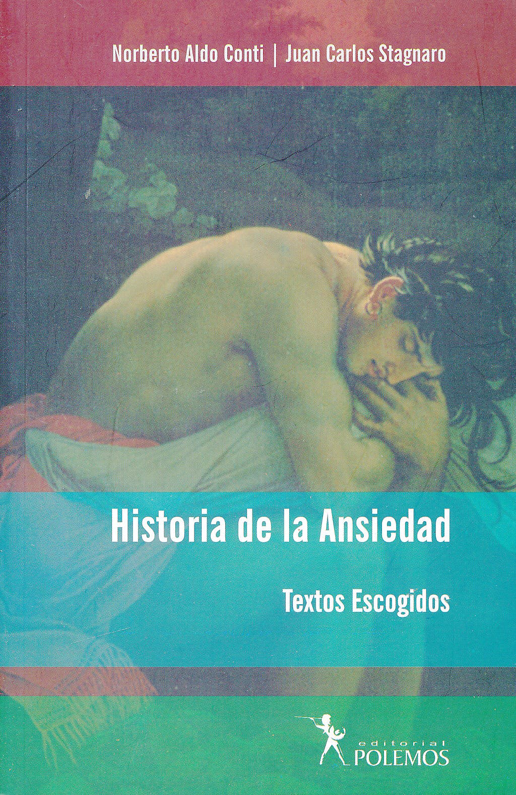 Portada del libro 9789879165898 Historia de la Ansiedad. Textos Escogidos