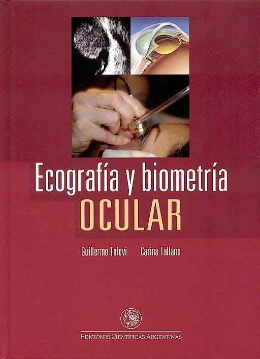 Portada del libro 9789879758557 Ecografia y Biometria Ocular