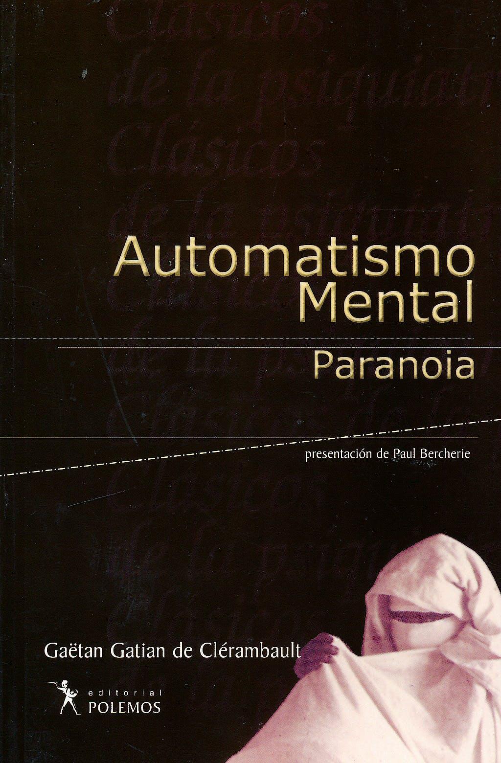 Portada del libro 9789879954539 Automatismo Mental. Paranoia