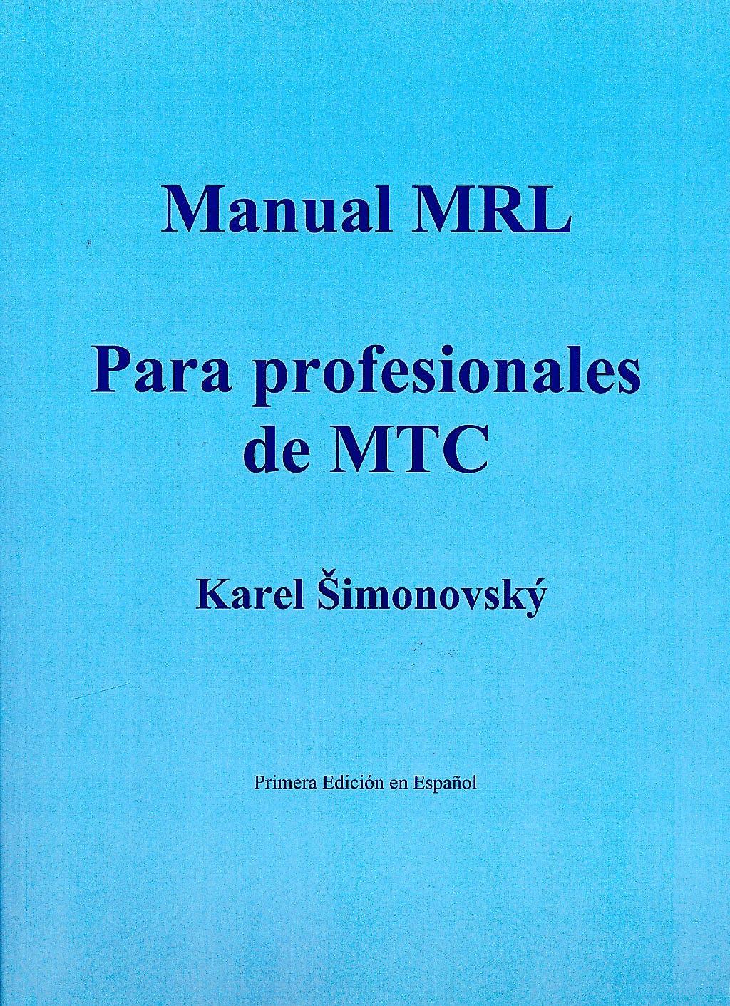 Portada del libro 9789899727236 Manual Mrl para Profesionales de Mtc