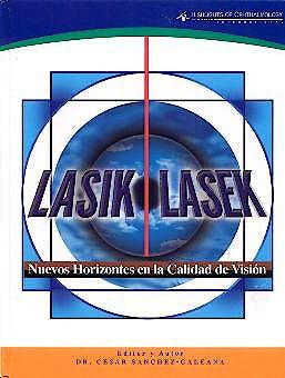 Portada del libro 9789962613169 Lasik Lasek. Nuevos Horizontes en la Calidad de Visión