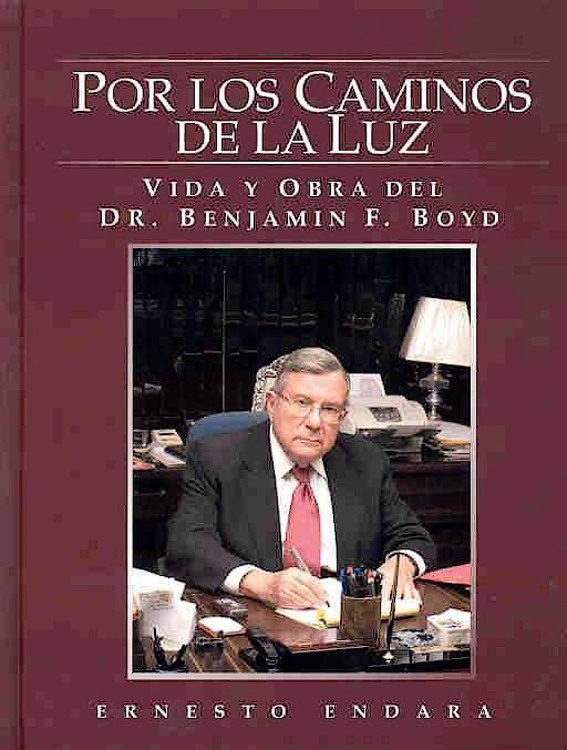 Portada del libro 9789962613268 Por los Caminos de la Luz. Vida y Obra del Dr. Benjamin Boyd
