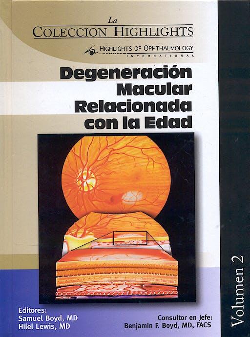Portada del libro 9789962613404 Degeneración Macular Relacionada con la Edad (Colección Highlights, Vol. 2)