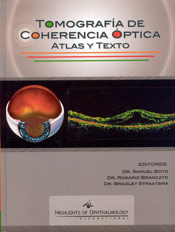 Portada del libro 9789962613497 Tomografia de Coherencia Optica. Atlas y Texto
