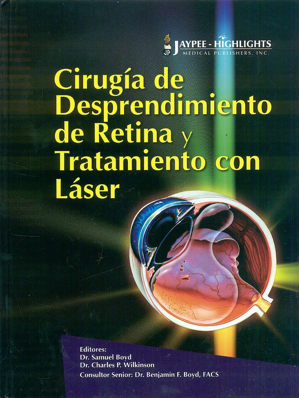 Portada del libro 9789962678014 Cirugia de Desprendimiento de Retina y Tratamiento con Laser