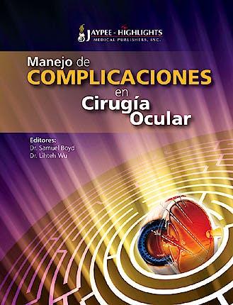 Portada del libro 9789962678113 Manejo de Complicaciones en Cirugia Ocular