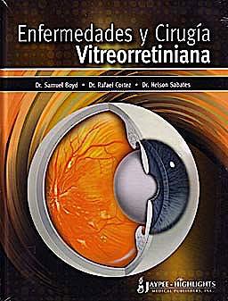 Portada del libro 9789962678243 Enfermedades y Cirugia Vitreorretiniana