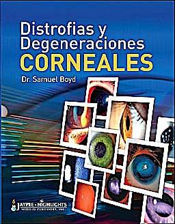 Portada del libro 9789962678496 Distrofias y Degeneraciones Corneales