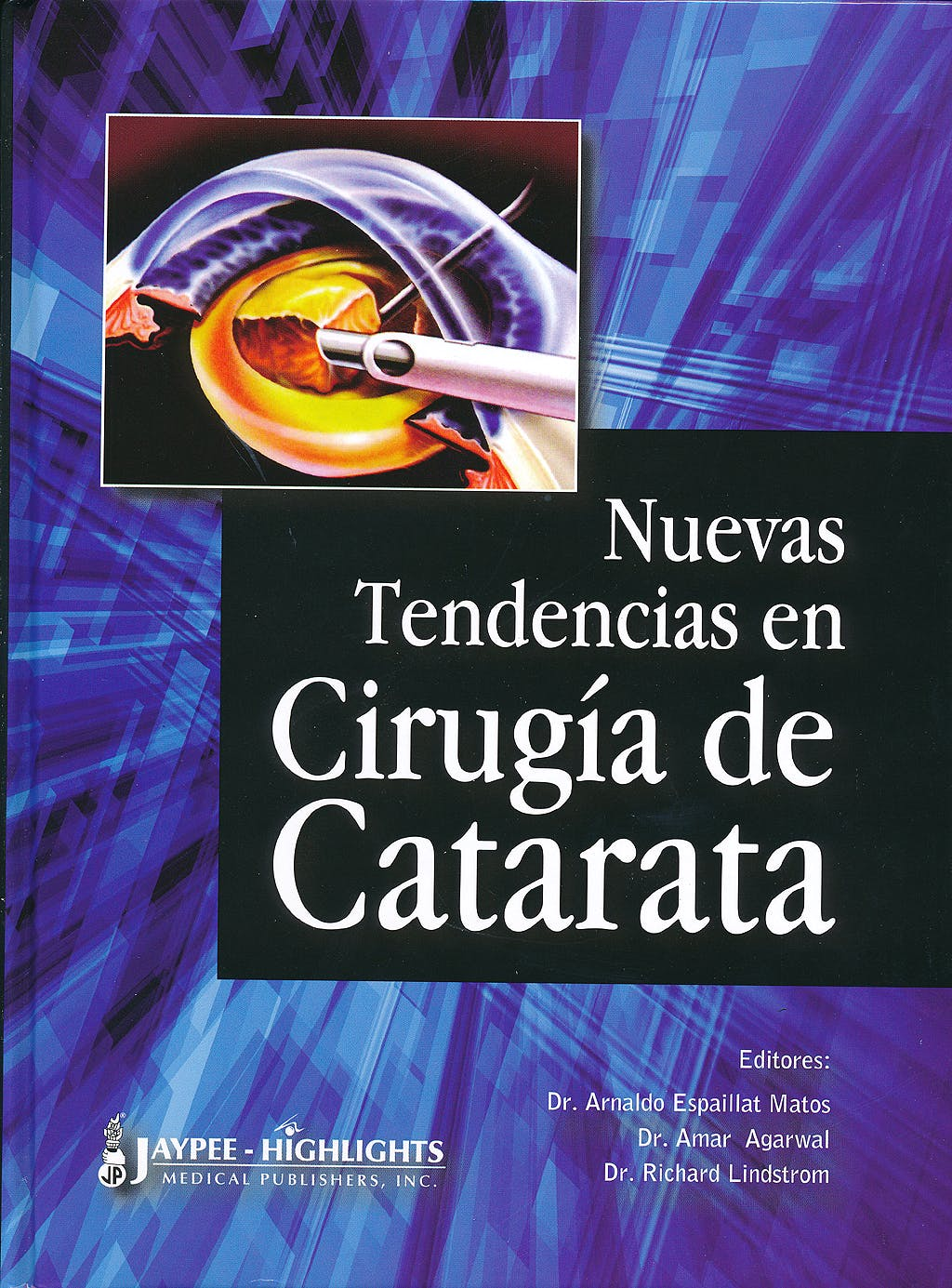 Portada del libro 9789962678588 Nuevas Tendencias en Cirugia de Catarata