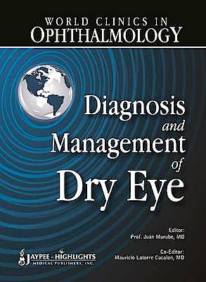Portada del libro 9789962678700 World Clinics in Ophthalmology. Diagnosis and Management of Dry Eye