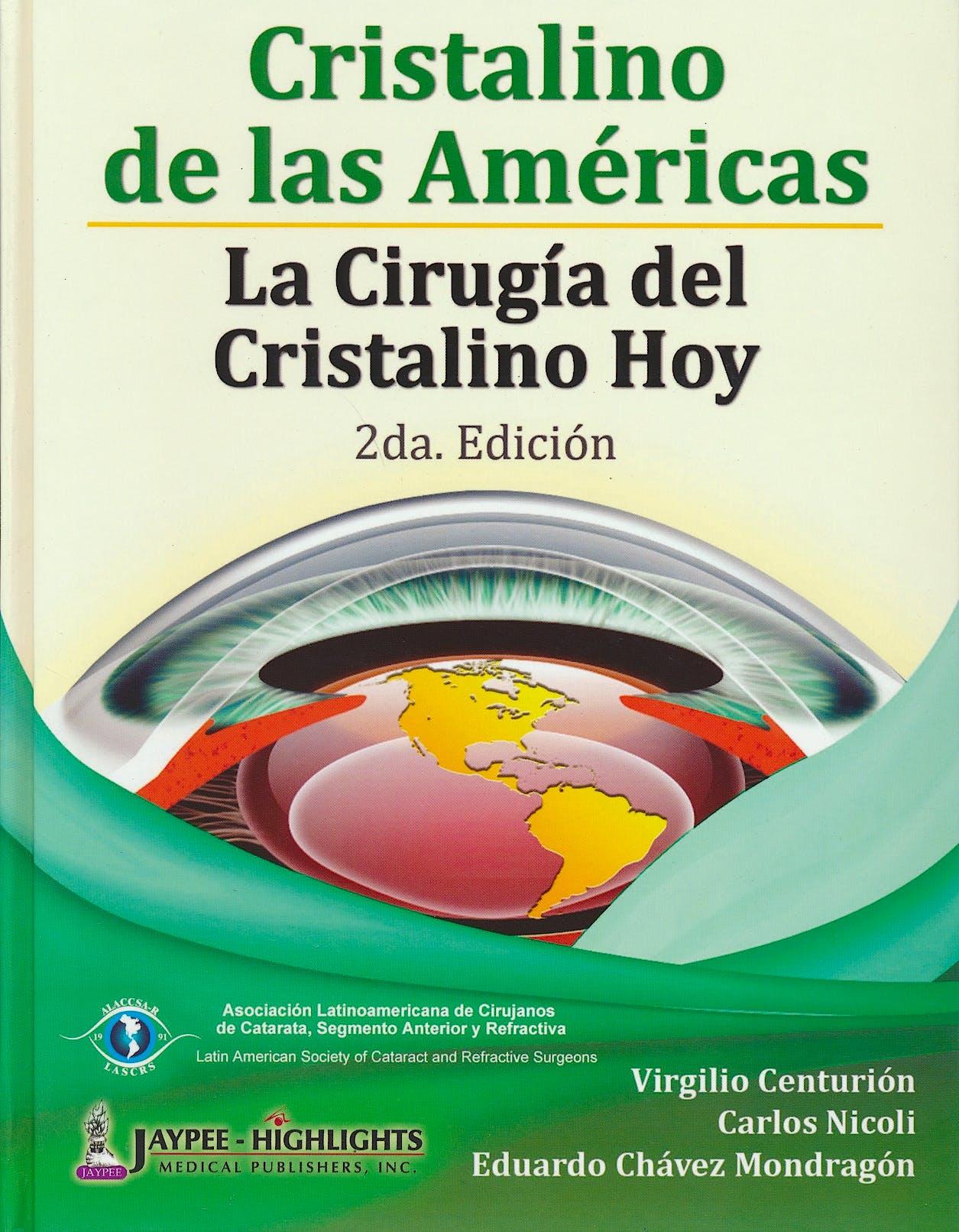 Portada del libro 9789962678779 Cristalino de las Americas. la Cirugia del Cristalino Hoy