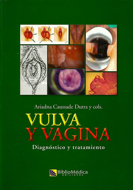 Portada del libro 9789974832152 Vulva y Vagina. Diagnóstico y Tratamiento