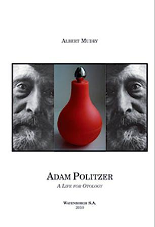 Portada del libro 9789995393502 Adam Politzer Volume 1: A Life for Otology