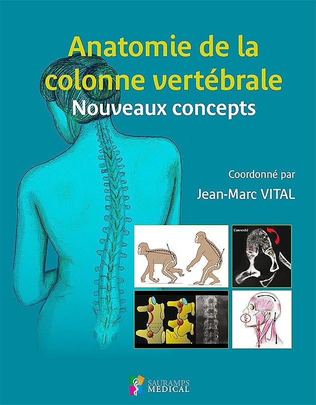 Portada del libro 9791030300642 Anatomie de la Colonne Vertebrale. Nouveaux Concepts